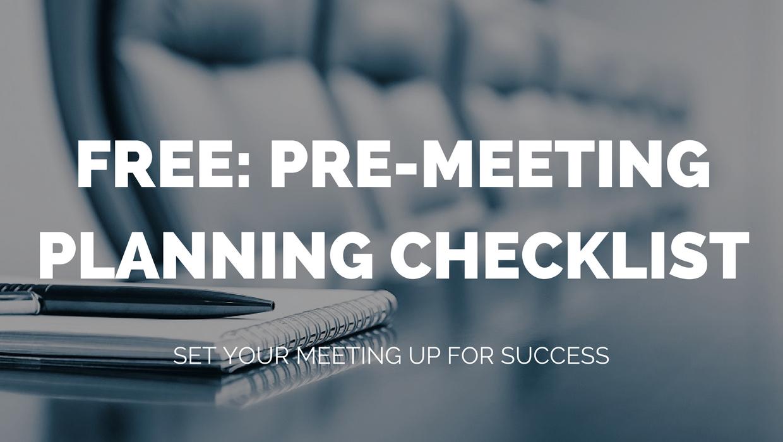 Free: Pre-Meeting Planning Checklist